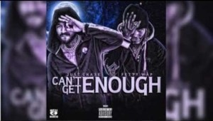 Just Chase - Can't Get Enough ft. Fetty Wap